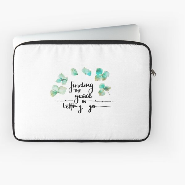 Finding the Grace in Letting Go - Flower Laptop Sleeve