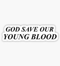 Borns and Lana Del Rey God Save Our Young Blood Sticker