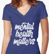 Mental Health Matters Women's Fitted V-Neck T-Shirt