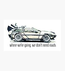 where we're going, we don't need roads Photographic Print