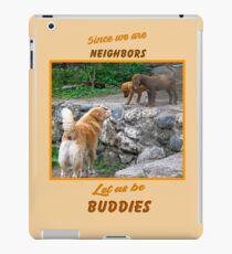 Since We are Neighbors iPad Case/Skin