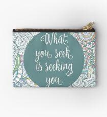 ...It seeking you - Rumi - wisdom quote Studio Pouch
