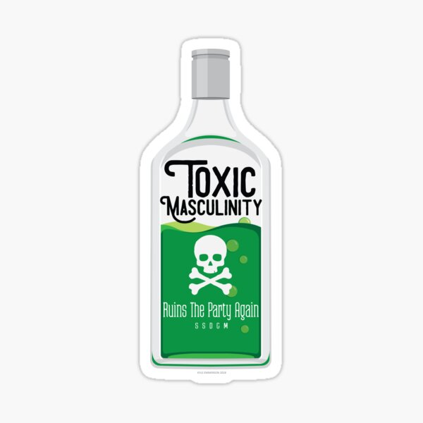 Toxic Masculinity Ruins The Party Again (Green) Sticker