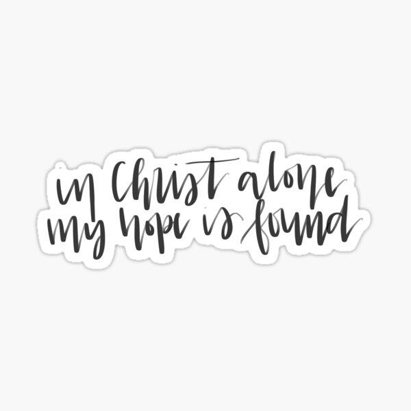 In Christ Alone Sticker