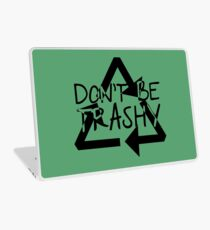 Save Our Earth 3 - Dont Be Trashy Laptop Skin