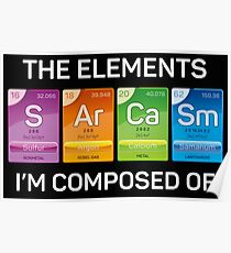SArCaSm - the elements I'm composed of Poster