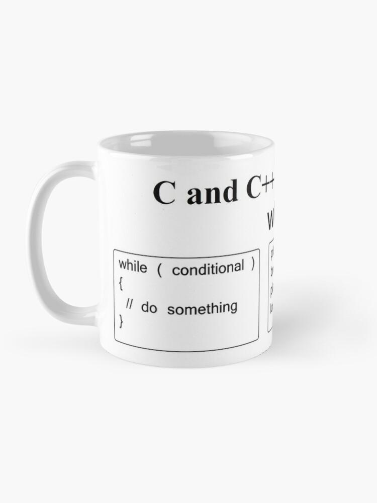 Alternate view of C and C++ Cheat Sheet: While Mug