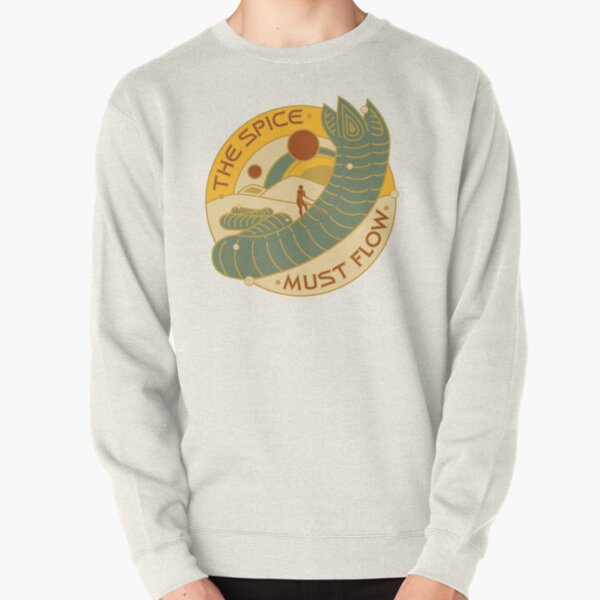 The Spice Must Flow Pullover Sweatshirt