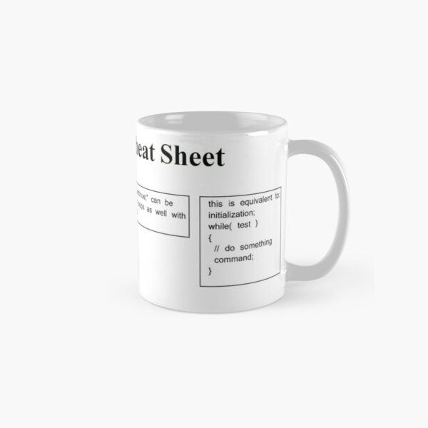 C and C++ Cheat Sheet: Loops, For, Break, Continue,  Classic Mug