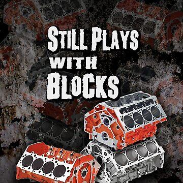 Still Plays With Blocks by hotrodz
