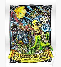 Grateful Dead Los Muertos con Queso Poster