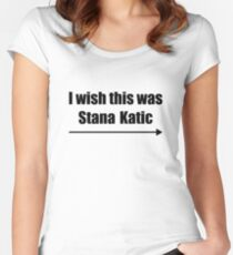 'I wish this was Stana Katic →' BLACK Women's Fitted Scoop T-Shirt