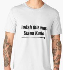 'I wish this was Stana Katic →' BLACK Men's Premium T-Shirt
