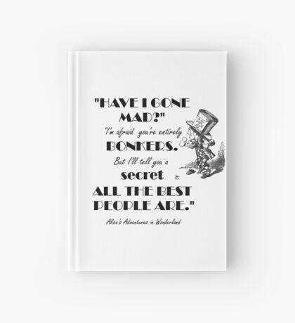 Cita de Alicia en el país de las maravillas - Sombrerero loco Cuaderno de tapa dura