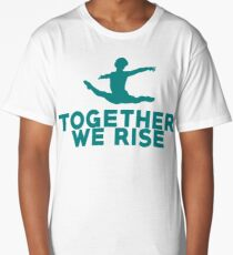Together We Rise - All proceeds go to RAINN Long T-Shirt