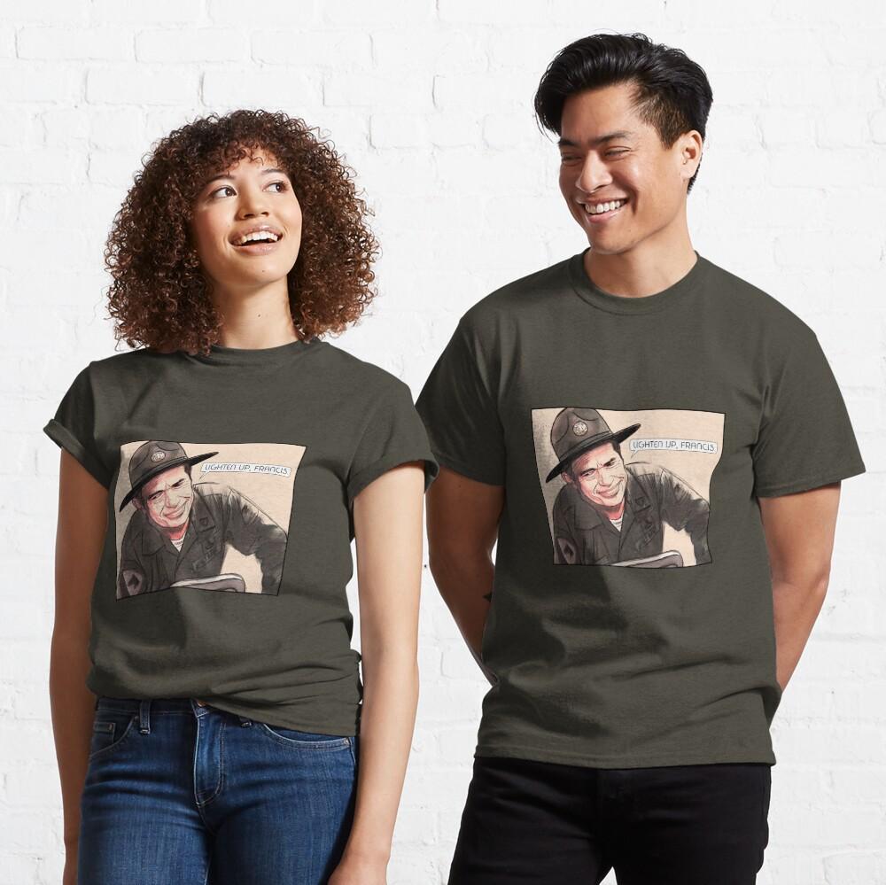Lighten up, Francis. Classic T-Shirt