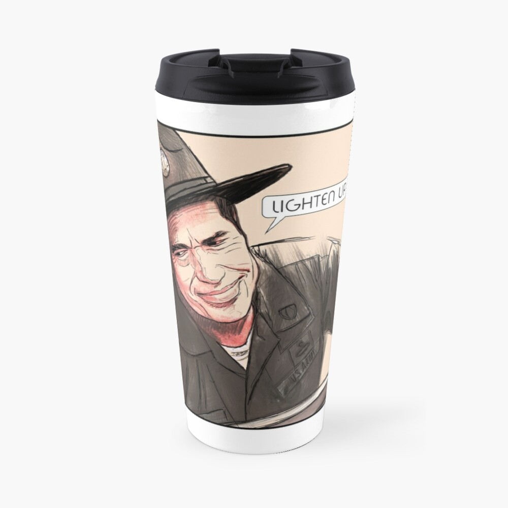 Lighten up, Francis. Travel Mug