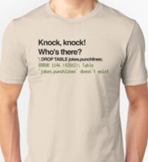 Knock, Knock SQL Injection Unisex T-Shirt