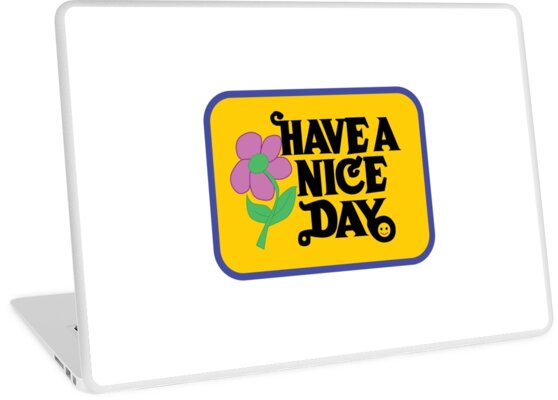 Have A Nice Day by Marissa  Siegel