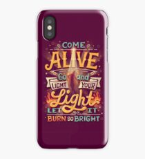 Come Alive iPhone Case/Skin