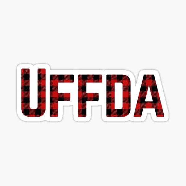 UFFDA! Sticker