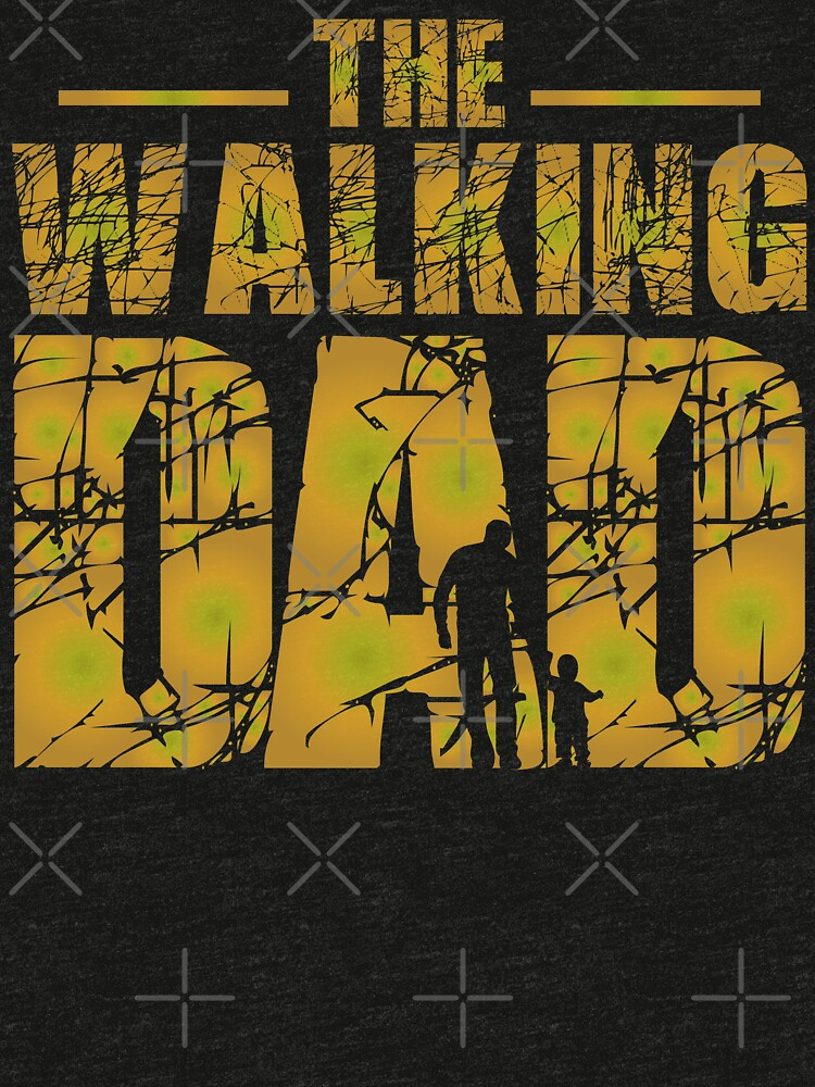 The Walking Dad - Zombie Fathers Gift by Distrill