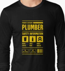 Funny Plumber Safety Information Long Sleeve T-Shirt
