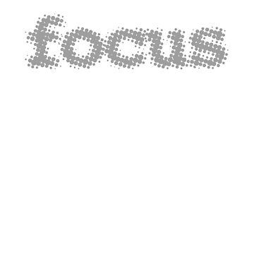 Focus if you want to get things done by lostsheep007