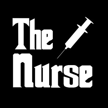 The Nurse - Funny Nurse Shirt by thevoice123
