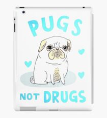 love pug not drugs iPad Case/Skin