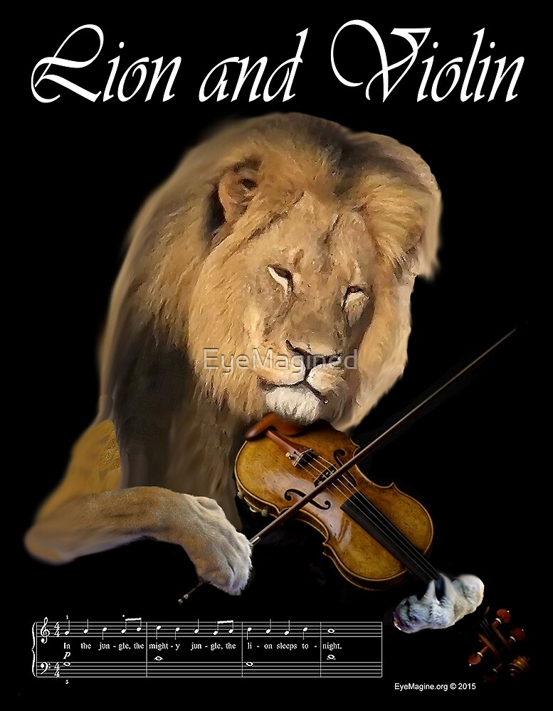 Lion and Violin by EyeMagined