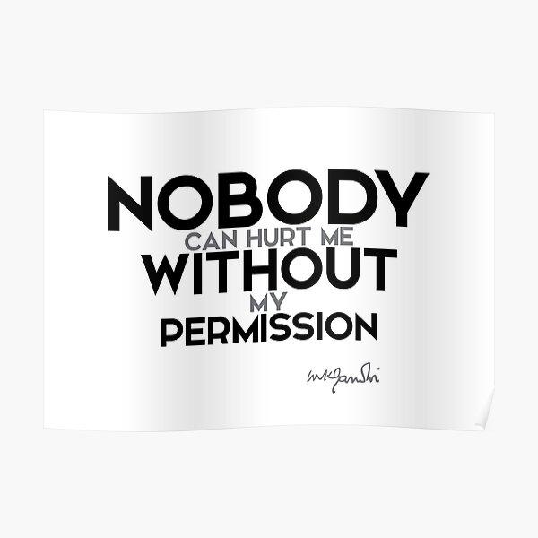 nobody can hurt me - gandhi Poster