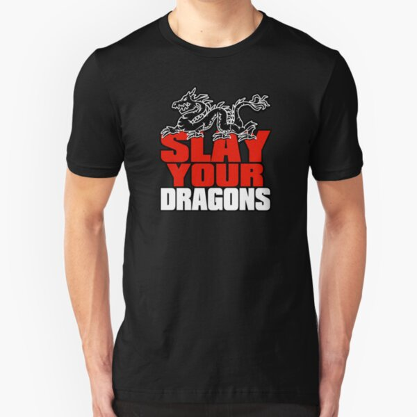 Slay Your Dragons. Gift for Jordan B Peterson fan Slim Fit T-Shirt