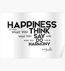 happiness is harmony - gandhi Poster