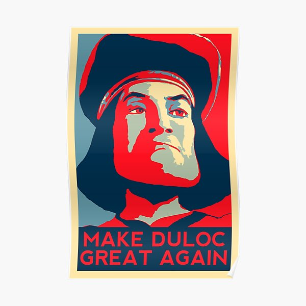 Make Duloc Great Again Poster