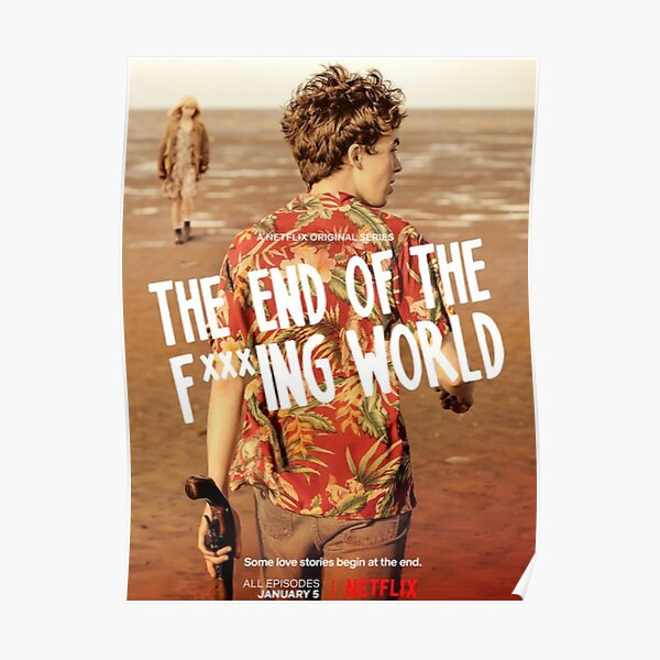 The End Of The F *** ing World Poster