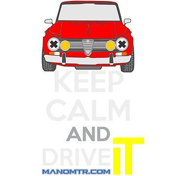 Keep Calm and Drive IT - cod. GiuliaTi by manomtr