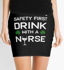 Safety First Drink With A Nurse - St Patricks Day Nurse Shirt Mini Skirt
