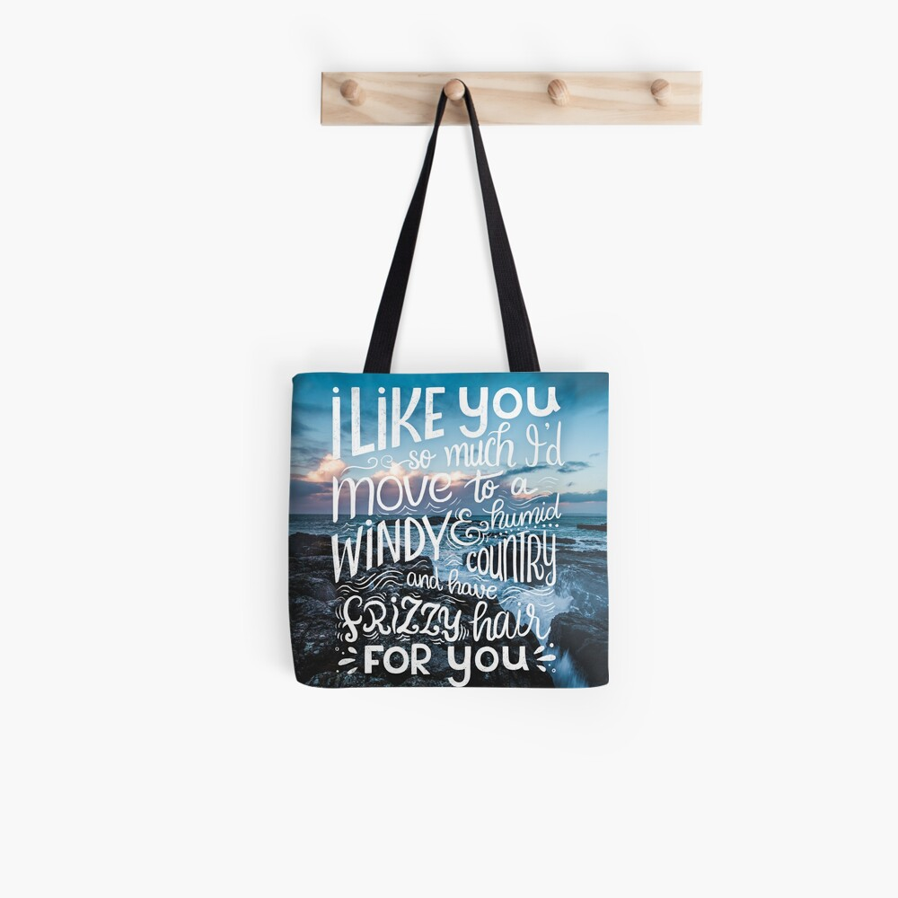 I like you so much I'd have frizzy hair for you - Calligraphic hand written quote Tote Bag