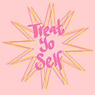 treat yo self design - STARBURST by chipsandsalsa