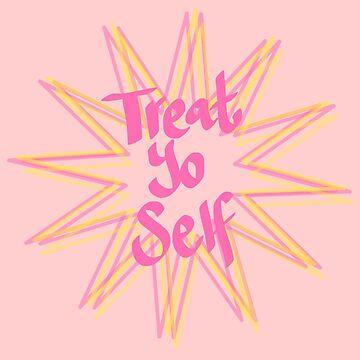 treat yo self design - STARBURST by chipsandsalsa