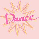 DANCE - cute starburst design by chipsandsalsa