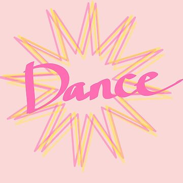 DANCE - cute starburst design by chipsandsalsa