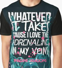 Whatever It Takes  Graphic T-Shirt