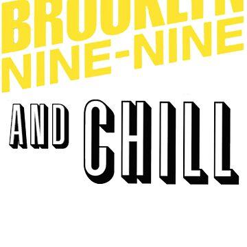 Brooklyn Nine-Nine & Chill by metroboomin