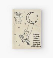 Winnie the Pooh ~ I think we dream Hardcover Journal