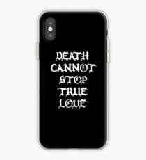 Death Cannot Stop True Love - The Princess Bride Quote iPhone Case