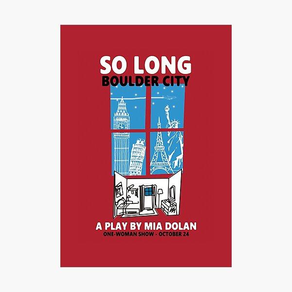 LA LA LAND SO LONG BOULDER CITY Photographic Print