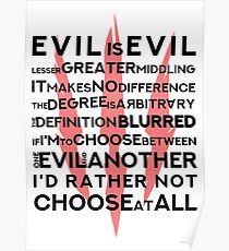 Evil is Evil - Witcher 3 Quote(white) Poster