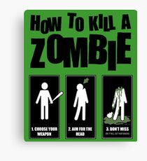 How To Kill A Zombie - T-shirt Canvas Print